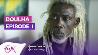 DOULHA EPISODE 1