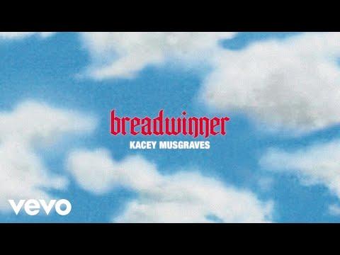 Kacey Musgraves – breadwinner