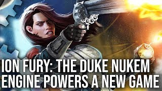 Ion Fury: The Duke Nukem 3D Engine Powers A Brilliant New Game!