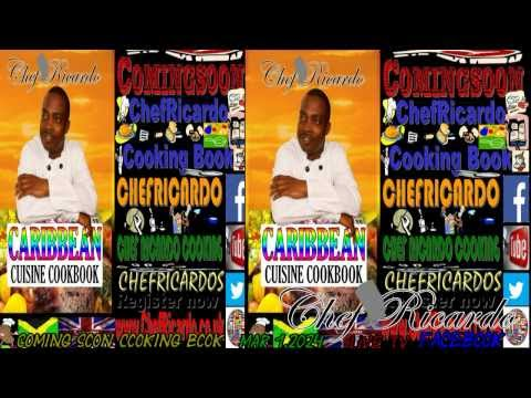 Publisher and March,1,2014 Chef Ricardo New Caribbean Cuisine Cook Book Coming Soon to you