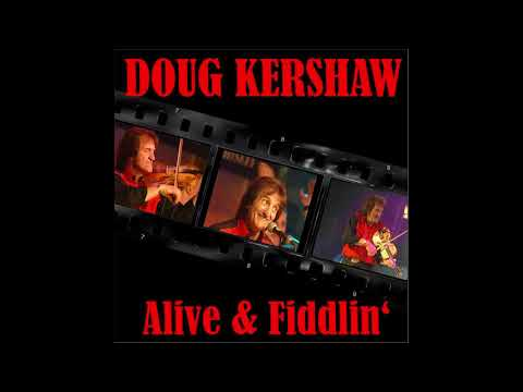 Doug Kershaw - Mama's Got The Know How