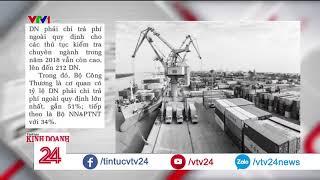VCCI:  18% doanh nghiệp cho biết phải lót tay cho dịch vụ Hải Quan  | VTV24