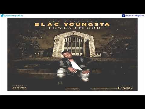 Blac Youngsta - CMG (I Swear To God)