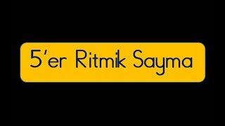 100 E Kadar 5 Er 5 Er Ritmik Sayma 1 S N F From Youtube The