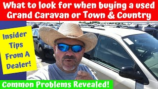What to look for when buying a Town & Country or Grand Caravan - A Buyer's Guide!