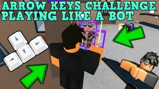 ARROW KEYS CHALLENGE (ROBLOX ASSASSIN) *I'M DOO DOO*