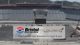 TIMELAPSE: Colossus TV Screens Go Up at Bristol Motor Speedway