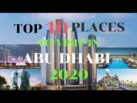 Top 10 Places To Visit In Abu Dhabi 2020