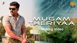 Kuttram 23 - Mugam Theriyaa Making Video Tamil | Arun Vijay | Arivazhagan | Vishal Chandrashekhar