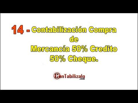14- Contabilización compra de mercancía 50%credito 50% cheque