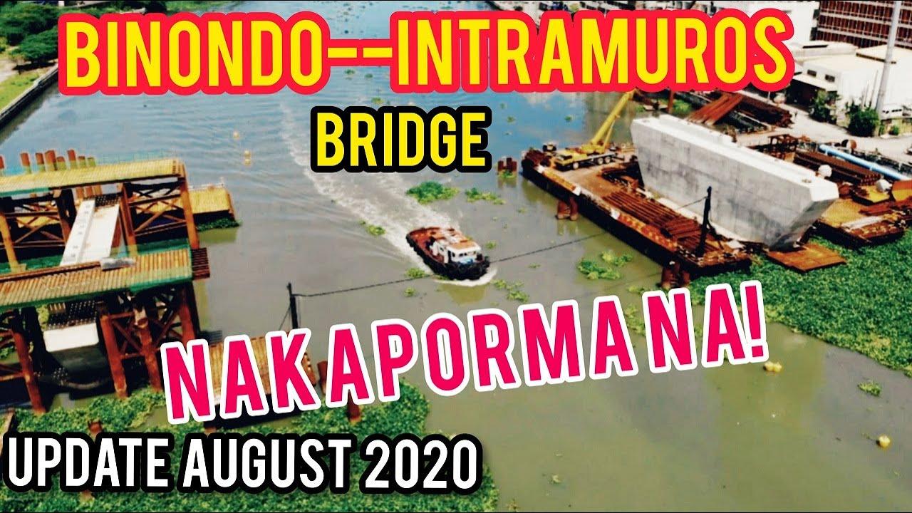 THE BINONDO-INTRAMUROS BRIDGE UPDATE! AUGUST 2020! SIGHTSEEING TOUR