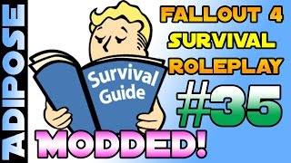 Fallout 4 Survival Roleplay - Modded!! #35 As Dangerous as I feared