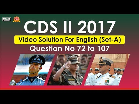 CDS II 2017 Video Solution For English(Set A) Question No 72 to 107