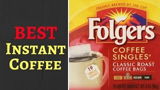 Best Instant Coffee Reviews - 2016