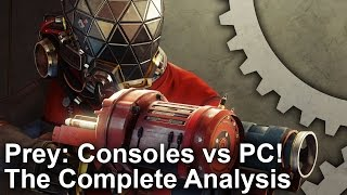 Prey: PS4/ Xbox One vs PC - The Complete Analysis!