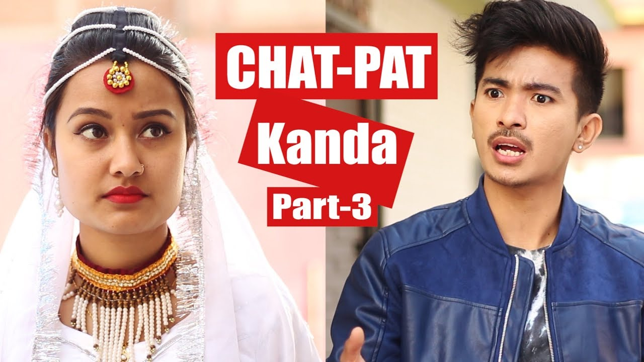 CHAT-PAT Kanda Part 3 | AAjkal Ko Love Ep - 63 | Jibesh | Riyasha | Dec 2018 | Colleges Nepal