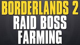 Borderlands 2 Live Stream - Overpower Raid Boss Farming!
