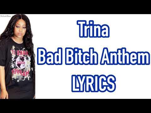 Trina - Bad Bitch Anthem LYRICS