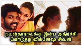 Vignesh Shivn surprise for Nayantara