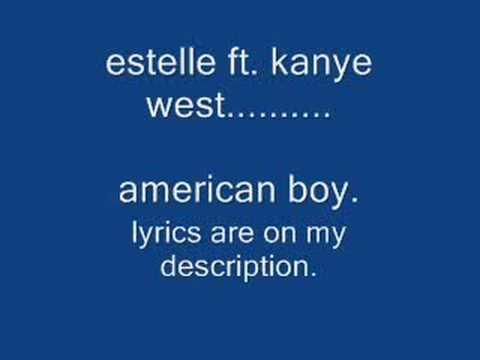 estelle ft. kanye west:American Boy