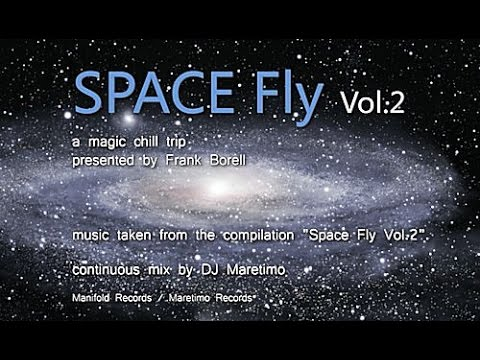 DJ Maretimo - Space Fly Vol.2 (Full Album) HD, 2018, 2+Hours Space Night Music