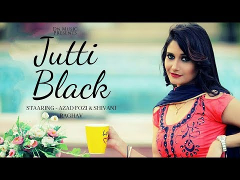 Jutti Black || Latest Haryanvi Dj Songs 2018 || Sannu Doi , Ajay Maan , Shivani Raghav