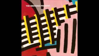 The Wedding Present - This Boy Can Wait