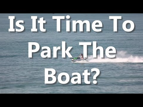 Is It Time To Park The Boat?