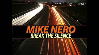 Mike Nero - Break The Silence (Active Sense Records)