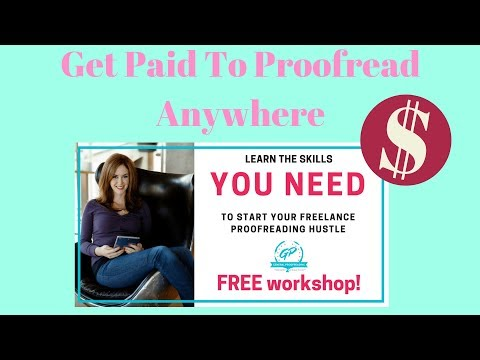Proofread Anywhere FREE Workshop