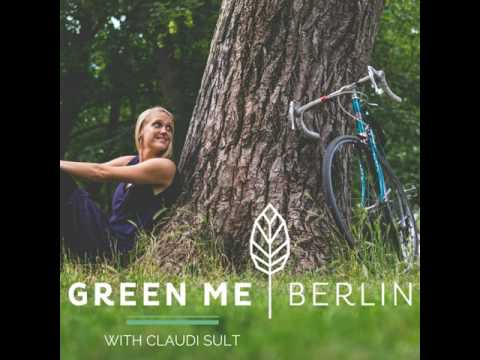 GMB010 // The Green Market Berlin: Thoughts of a Vegan Changemaker