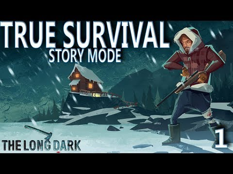 This Game Is Brutal - The Long Dark (STORY MODE) - Part 1