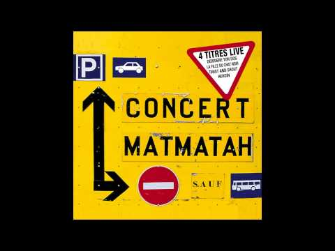 Matmatah - Twist and Shout