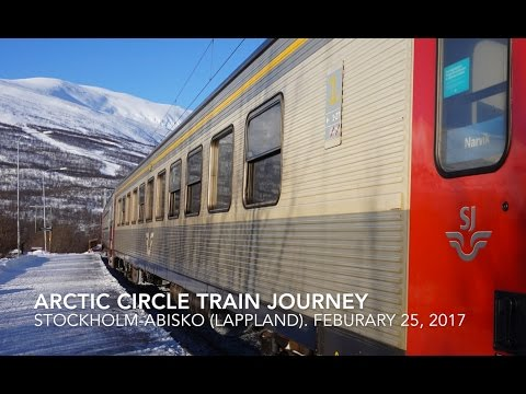 Arctic Circle Train Stockholm - Abisko to view the Northern