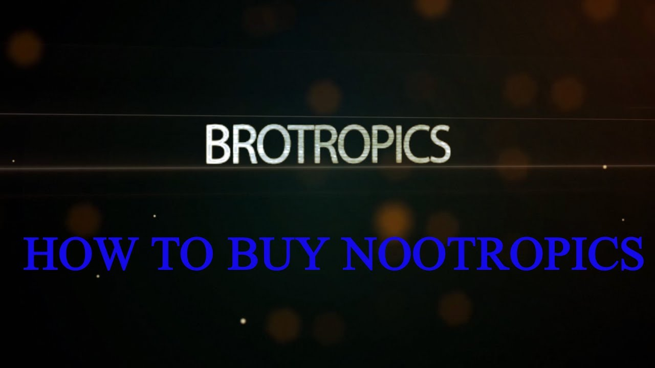 How To Buy Nootropics Youtube