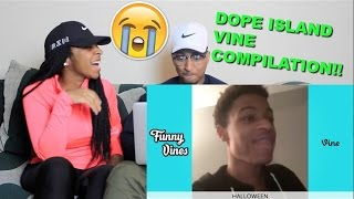 "Couple Reacts : ""Dope Island Vine Compilation"" by Funny Vines Reaction!!"