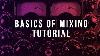 Basics of Mixing (FL Studio Tutorial)