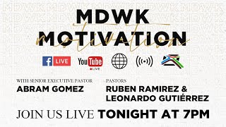 Midweek Motivation - April 15, 2020 - Pastor Abram Gomez