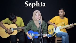 SHEILA ON 7 - SEPHIA Cover by Ferachocolatos ft. Gilang & Bala