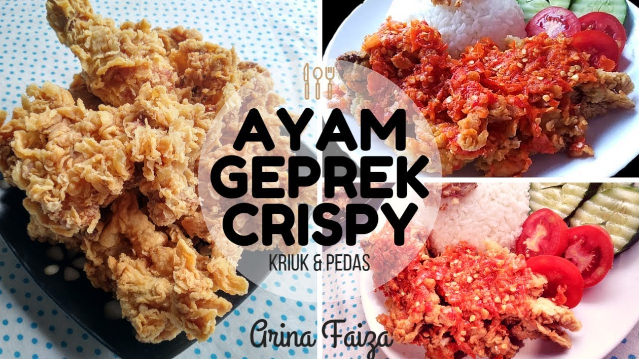 Resep Ayam Geprek Crispy Pedas Youtube