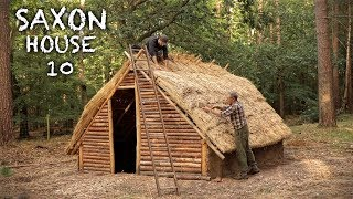 Building a Thatch House with Water Reed: Bushcraft Saxon House (PART 10)