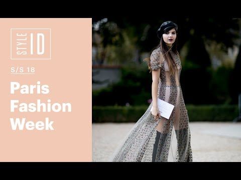 Style ID: Paris Fashion Week S/S 18