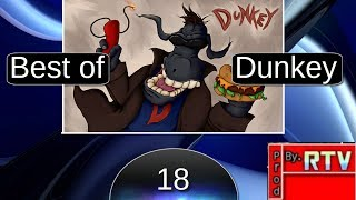 Repeat youtube video Best of Dunkey! [HD] #18