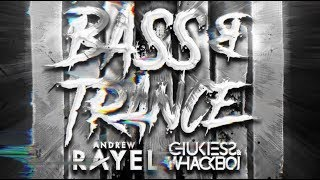 Play Kick, Bass & Trance (feat. Chukiess & Whackboi)