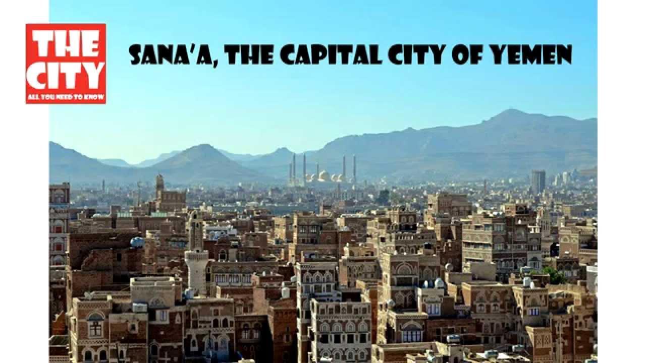 SANAA, The capital city of YEMEN - YouTube