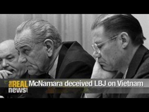 McNamara deceived LBJ on Vietnam