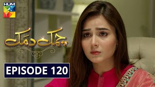 Chamak Damak Episode 120 HUM TV Drama 2 April 2021