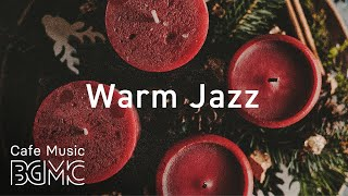 Warm Jazz - Winter Cafe Music - Relaxing Bossa Nova Music