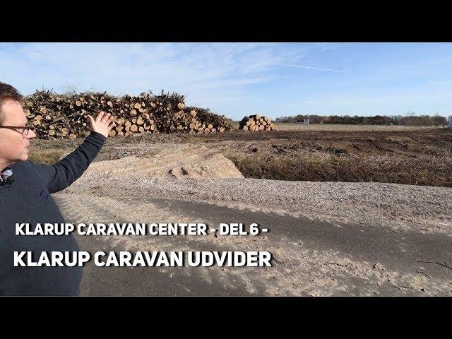Klarup Caravan Center - del 6 - Klarup Caravan udvider