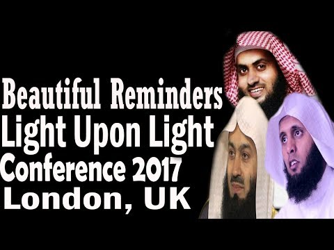Beautiful Reminders From Sh. Mansur &  Sh. Nayef With Mufti Menk –Final Part | London 2017